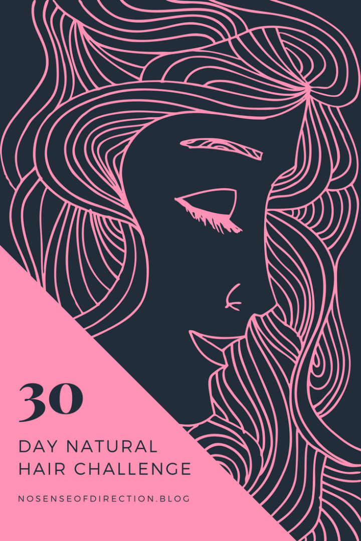 30 Day Natural Hair Challenge