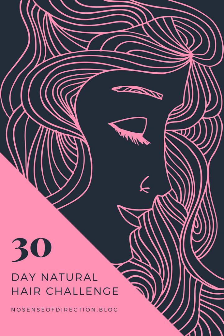 30 Day Natural HairChallenge