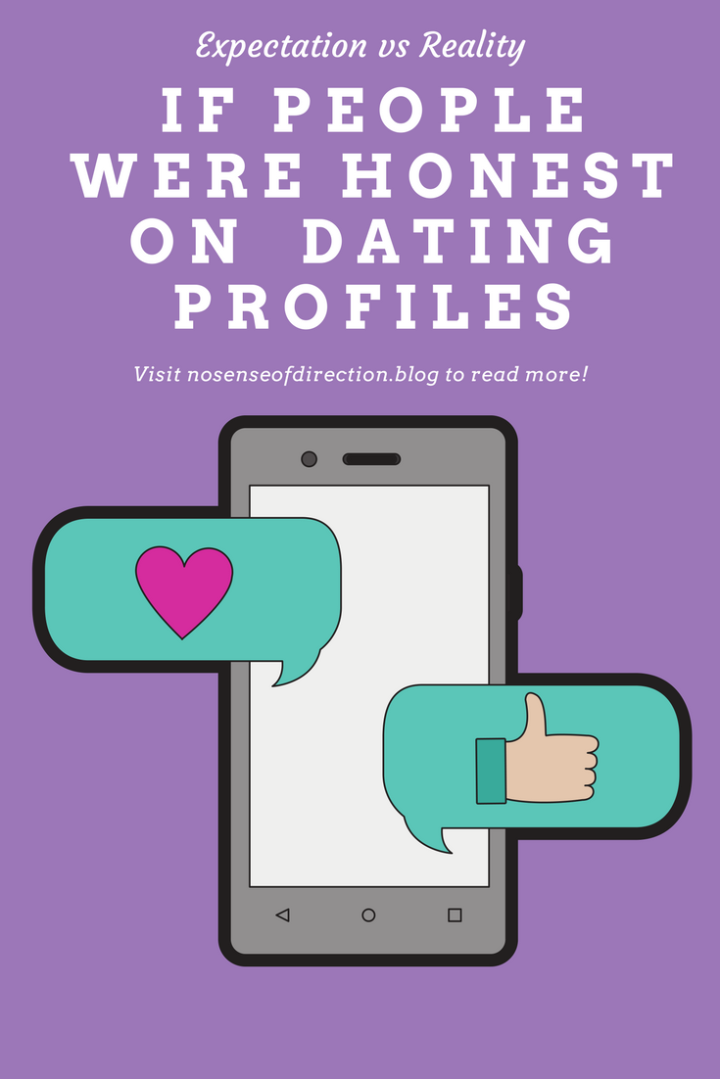 If People Were Honest on Dating Profiles