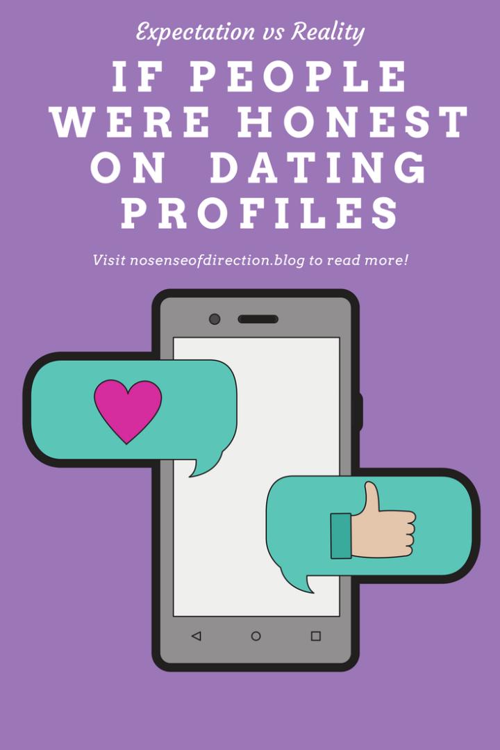 If People Were Honest on DatingProfiles
