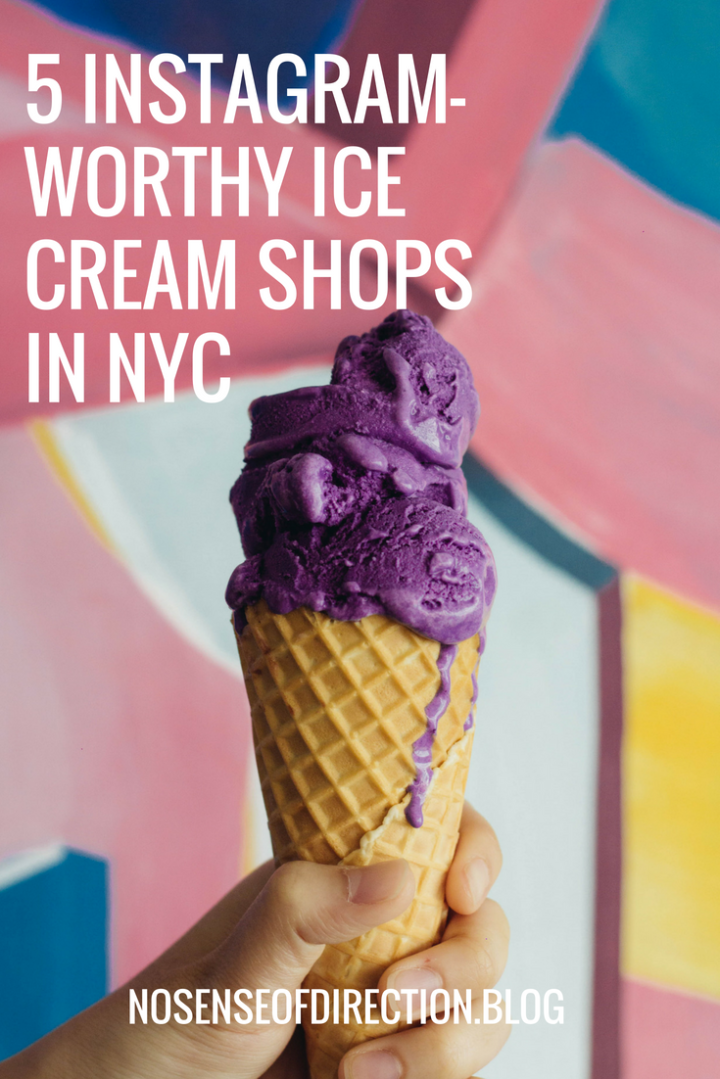 5 INSTAGRAM-WORTHY ICE CREAM SHOPS IN NYC