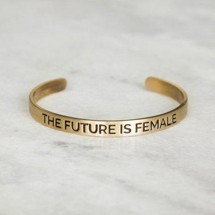 The Future is Female Cuff.jpg