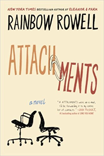 Attachments by Rainbow Rowell.jpg