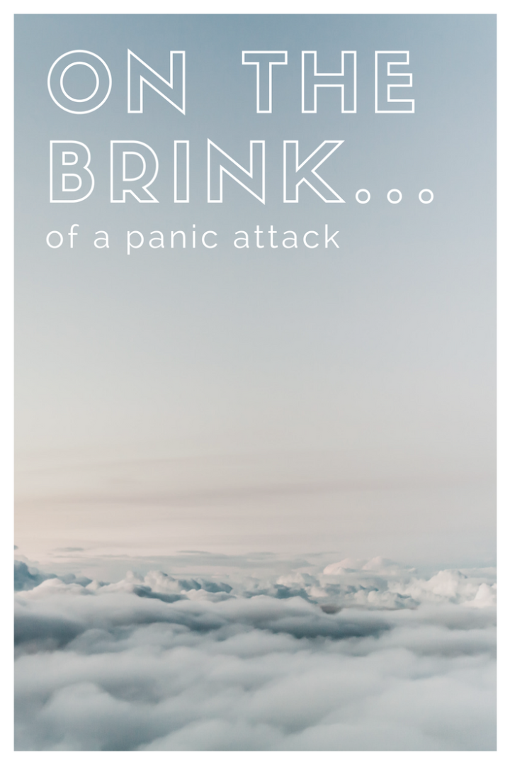 On The Brink…of a PanicAttack